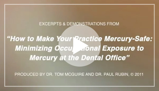 Mercury: The Poison in Your Teeth by Tom McGuire, DDS